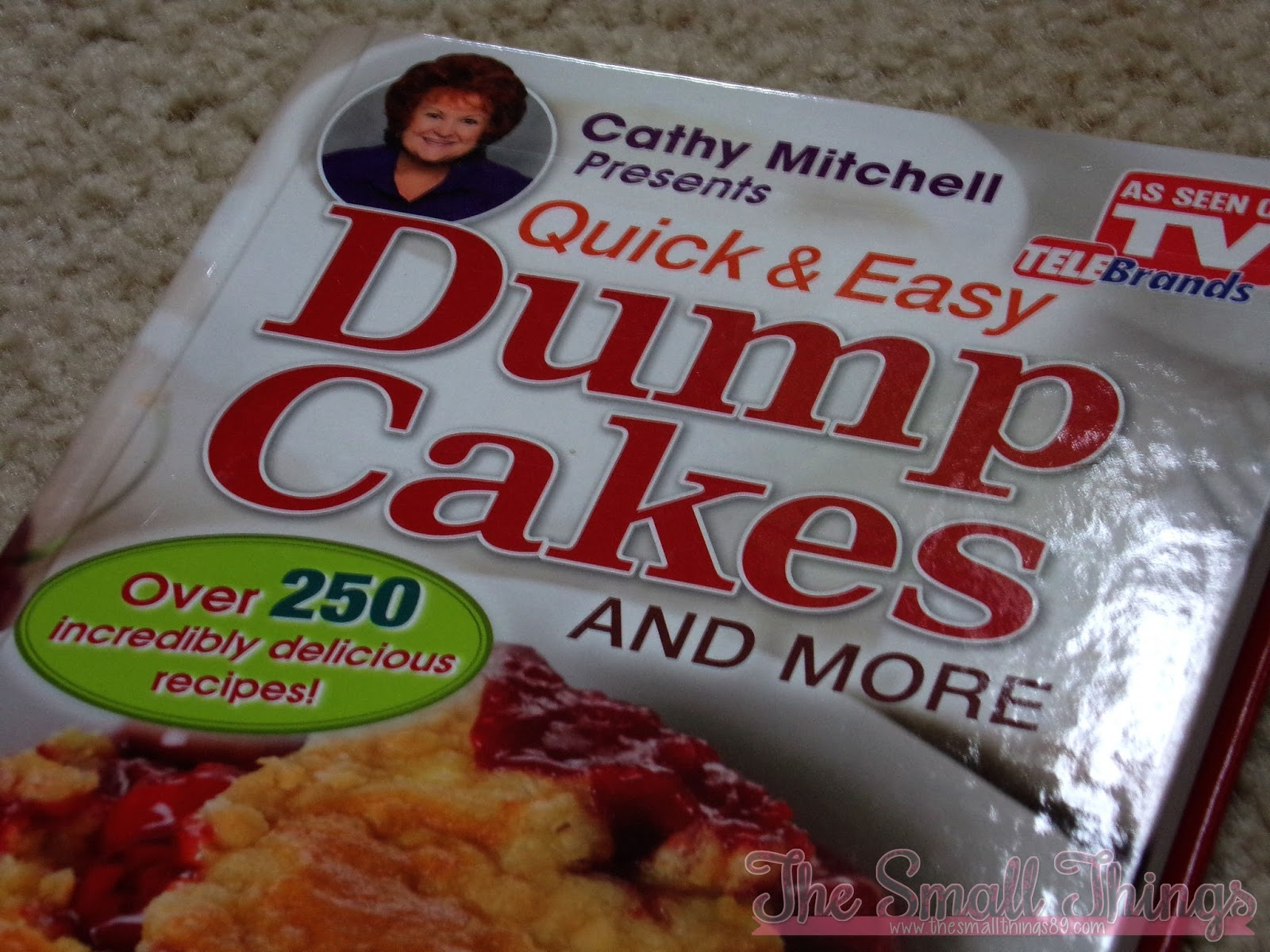 As Seen On Tv Cathy Mitchell S Dump Cakes Amp Dump Dinners