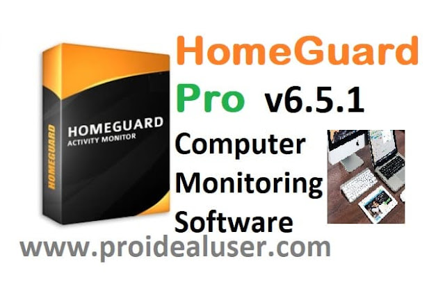HomeGuard Pro v6.5.1 Computer Monitoring Software