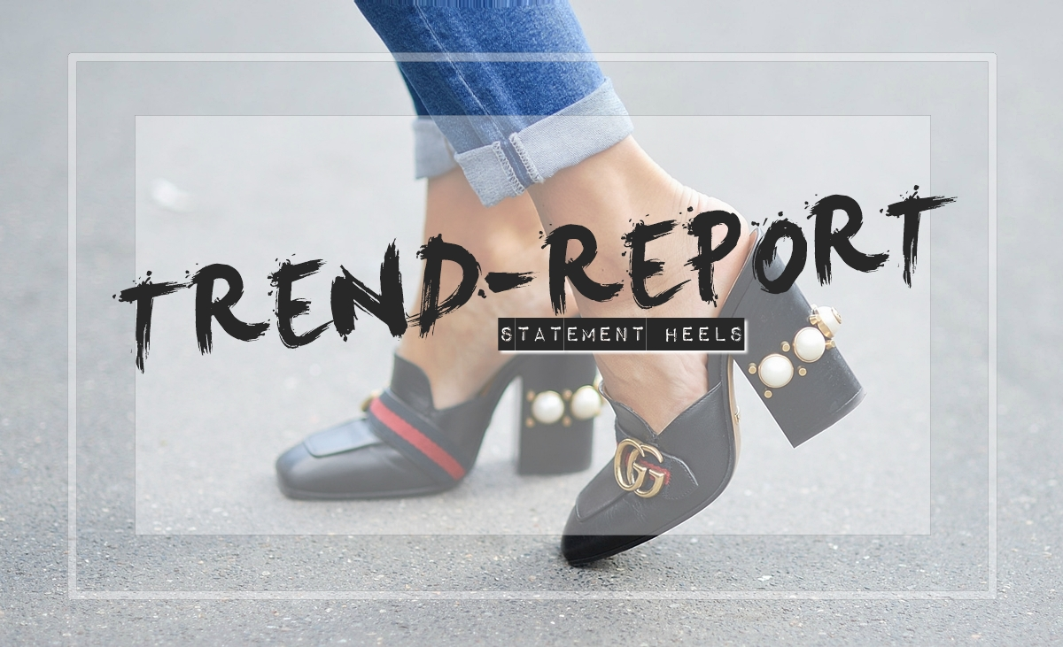 TREND-REPORT: Statement Heels