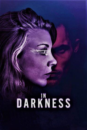 In Darkness [2018] [DVDR] [NTSC] [Latino]