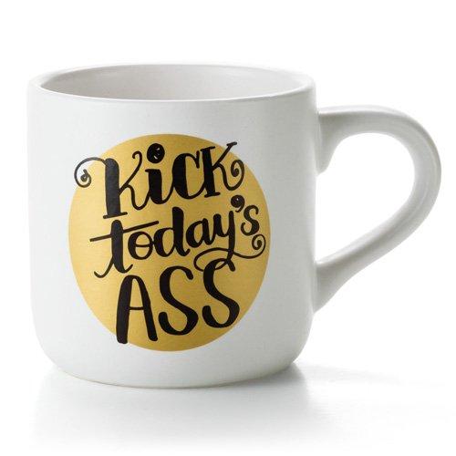 Funny Coffee Mugs And Mugs With Quotes Kick Todays Ass Coffee Mug