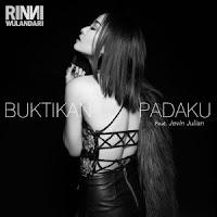 Lirik Lagu Rinni Wulandari Buktikan Padaku (Feat Jevin Julian)