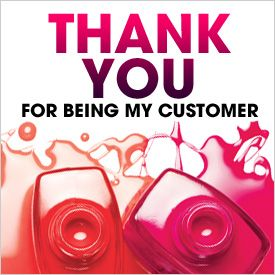 Thank You For Being My Customer