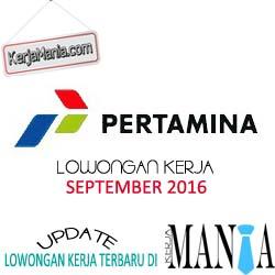 Lowongan Kerja BUMN PT Pertamina September 2016