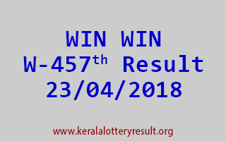 WIN WIN Lottery W 457 Result 23-04-2018