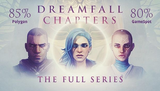 DREAMFALL CHAPTERS COMPLETE MULTI3-PROPHET