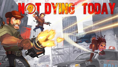Download Not Dying Today PC Game Full Version Free