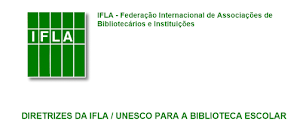 http://www.ifla.org/files/assets/school-libraries-resource-centers/publications/school-library-guidelines/school-library-guidelines-pt_br.pdf