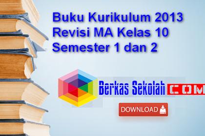 Buku Kurikulum 2013 Revisi MA Kelas 10 Semester 1 dan 2