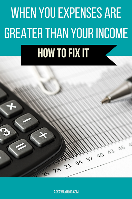 How To Fix Your Expenses Being Greater Than Your Income