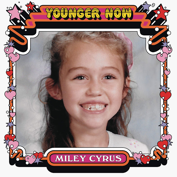 Miley Cyrus - Younger Now - Single Cover