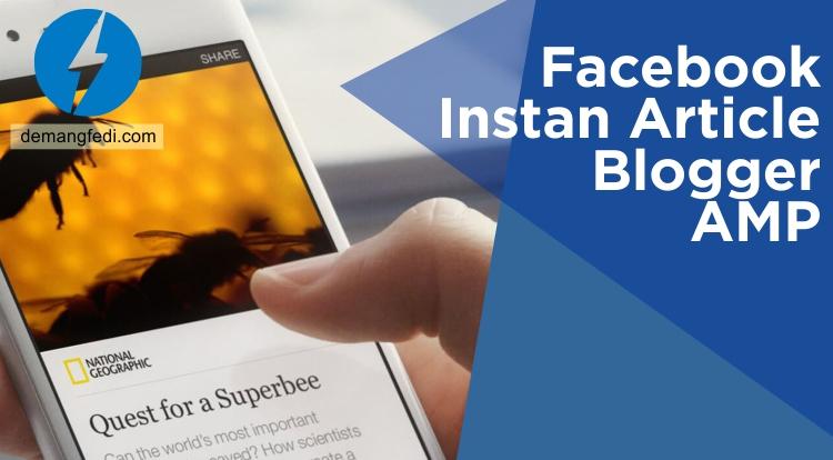 Cara Mendaftar Instan Article Facebook Dengan Blog AMP