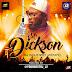 2324Xclusive Update: Dj j2 – Mr Dickson Mix @Youngestdj_j2 @iam_Slimcase