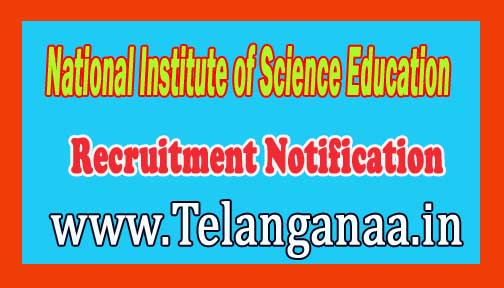 National Institute of Science Education and Research NISER Recruitment Notification 2016