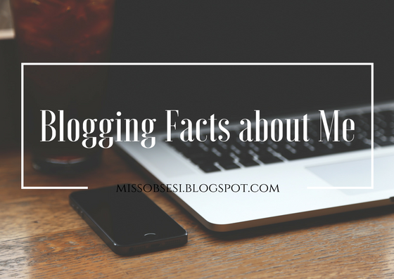 15 Blogging Facts About Me