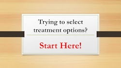 Evaluate Treatment Options. Start Here!