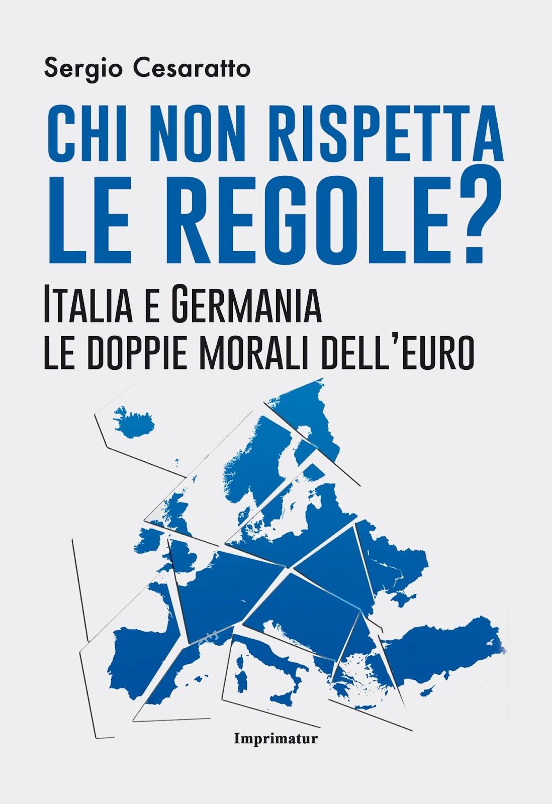Chi non rispetta le regole? Italia e Germania le doppie morali dell'euro