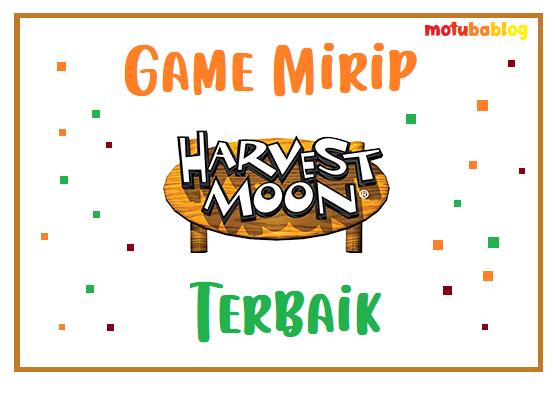5 Game Mirip Harvest Moon Terbaik Android Sampai Sekarang Motubablog