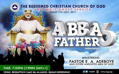 "Watch LIVE: RCCG Holy Ghost Service July 2017 ""ABBA FATHER 6"""