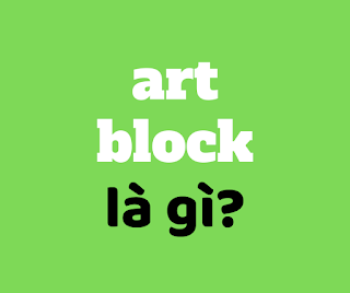 art block la gi