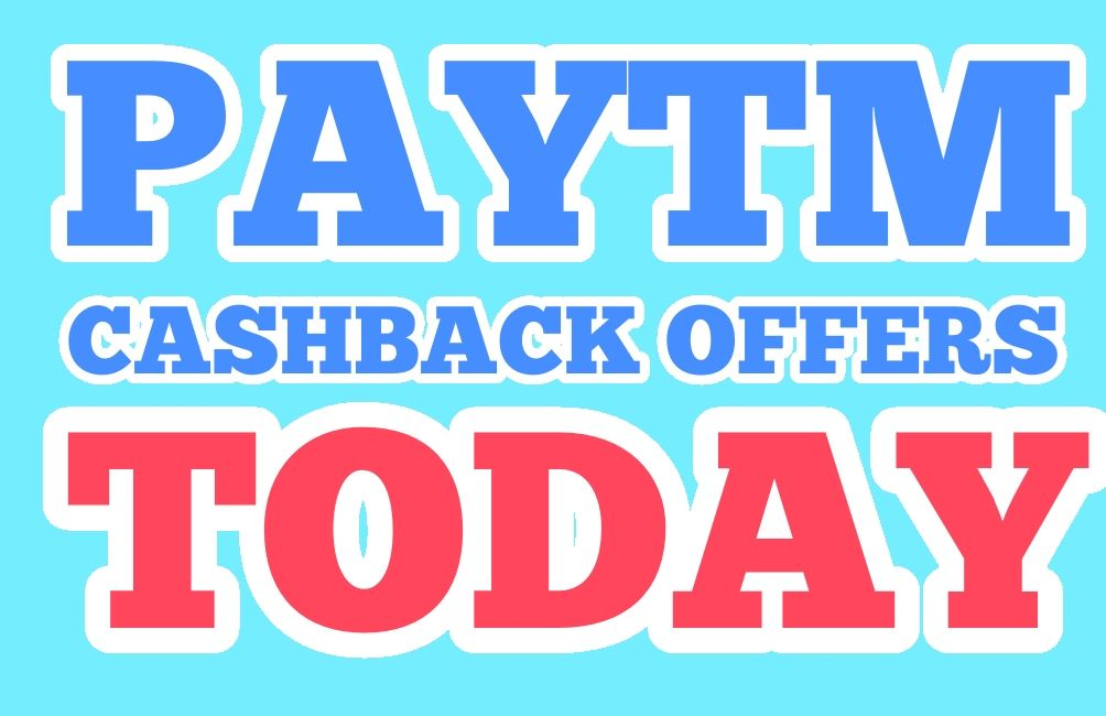 Paytm Cashback Offers Today
