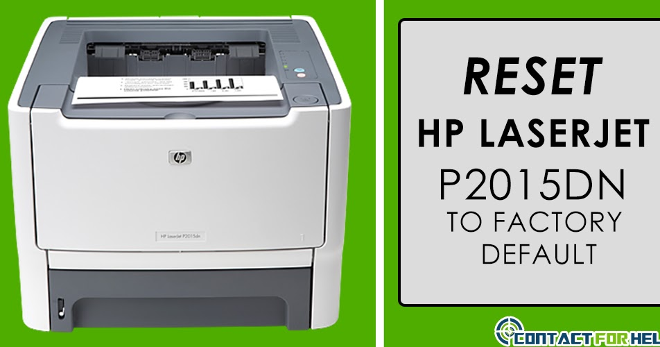 all in one printers how to reset hp laserjet p2015dn to factory default. Black Bedroom Furniture Sets. Home Design Ideas