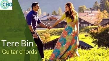 TERE BIN Guitar chords Accurate | Simmba | Rahat Fatah Ali Khan