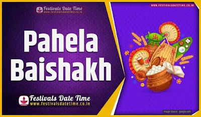 2020 Pahela Baishakh Date and Time, 2020 Pahela Baishakh Festival Schedule and Calendar