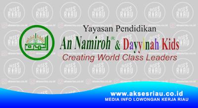 Lowongan Yayasan An Namiroh & Dayyinah Kids Pekanbaru Januari 2018