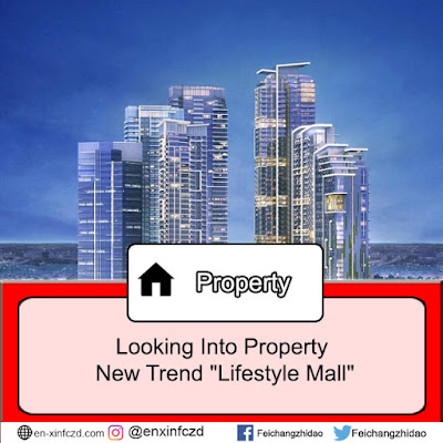 "Looking Into Property New Trend ""Lifestyle Mall"""