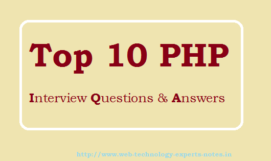 Top 10 PHP Interview Questions and Answers
