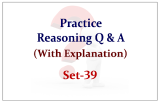 Practice Reasoning Questions (with explanation) for Upcoming IBPS Exams 2015 Set-39