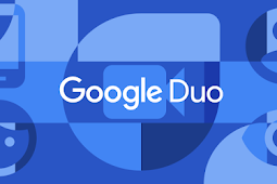 Gunakan  Aplikasi Google Duo Untuk Video Call Terbaru