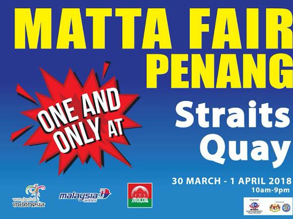 MATTA Fair Penang 2018 @ Straits Quay, Penang