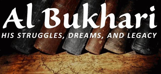 Sejarah Singkat Imam Bukhari