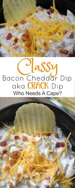 "Classy Bacon Cheddar Dip a.k.a. ""Crack Dip"""