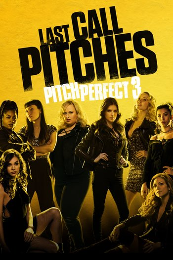Pitch Perfect 3 [2017] [DVDR] [NTSC] [Latino]