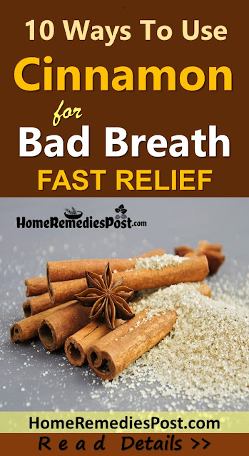 Cinnamon for Bad Breath, Cinnamon and Bad Breath, How To Get Rid Of Bad Breath, Home Remedies For Bad Breath, Is Cinnamon Good For Bad Breath, How To Use Cinnamon For Bad Breath