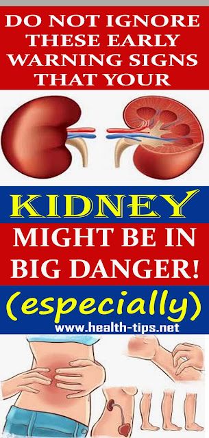 If Your Kidney Is in Danger, the Body Will Give You These 7 Signs!#NATURALREMEDIES