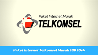 Kuota Telkomsel Murah 1GB 10rb Terbaru 2020