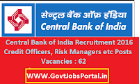Central Bank of India Recruitment 2016 for 62 Various Posts Apply Here