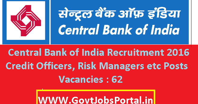 Central Bank Of India Recruitment 2016 For 62 Various
