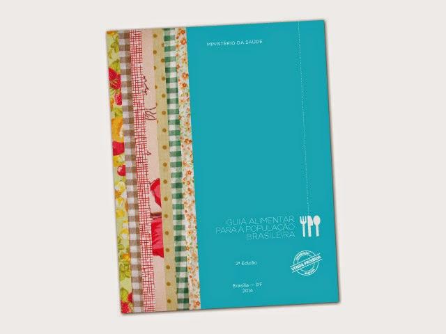 Segunda edição do Guia Alimentar para a População Brasileira - Foto: Reprodução