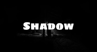 Shadow ( Scary Stories )