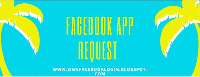 Facebook App Request
