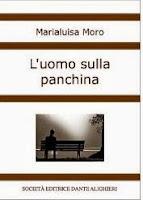 http://lindabertasi.blogspot.it/2014/02/luomo-sulla-panchina-di-marialuisa-moro.html