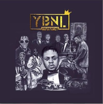[DOWNLOAD] YBNL Mafia – YBNL Mafia Family Album-www.mp3made.com.ng