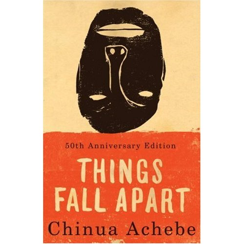 More Than I Say Out Loud: Things Fall Apart: Achebe And