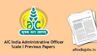 AIC India Administrative Officer Scale-I Previous Papers
