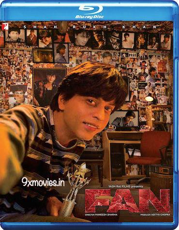 Fan 2016 Hindi Bluray Download